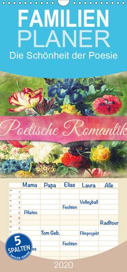 Poetische Romantik – Familienplaner hoch (Wandkalender 2020 , 21 cm x 45 cm, hoch) von Bergmann,  Kathleen