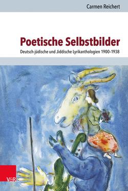 Poetische Selbstbilder von Reichert,  Carmen