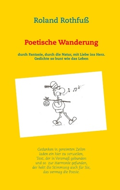 Poetische Wanderung von Rothfuß,  Roland