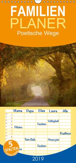 Poetische Wege – Familienplaner hoch (Wandkalender 2019 , 21 cm x 45 cm, hoch) von Kalanke,  Jens