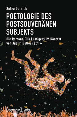 Poetologie des postsouveränen Subjekts von Dornick,  Sahra