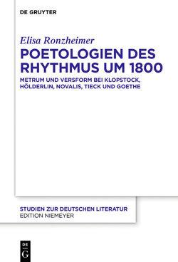Poetologien des Rhythmus um 1800 von Ronzheimer,  Elisa