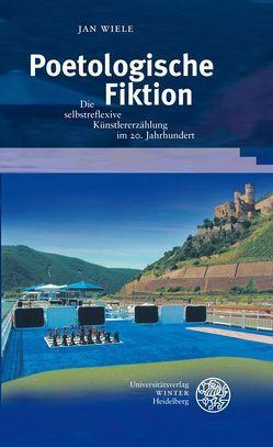 Poetologische Fiktion von Wiele,  Jan