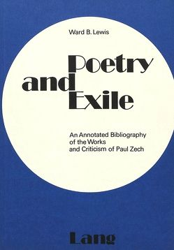 Poetry and Exile von Lewis,  Ward B.