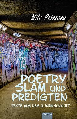 Poetry Slam und Predigten von Petersen,  Nils