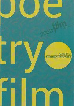 Poetryfilm Magazin / Poetryfilm Magazin – Ausgabe 01 von Helmcke,  Aline, Naschert,  Guido