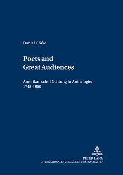 «Poets and Great Audiences» von Göske,  Daniel