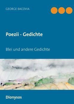 Poezii – Gedichte von Bacovia,  George, Schenk,  Christian W.
