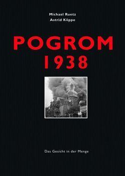 Pogrom 1938 von Köppe,  Astrid, Meerapfel,  Jeanine, Ruetz,  Michael, Stölzl,  Christoph