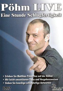 Pöhm Live von Pöhm,  Matthias
