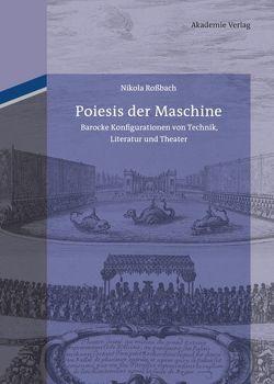 Poiesis der Maschine von Rossbach,  Nikola