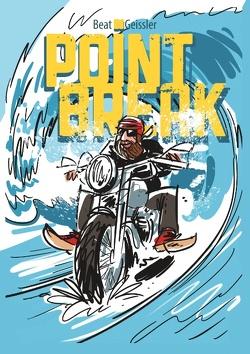 Point Break von Geissler,  Beat