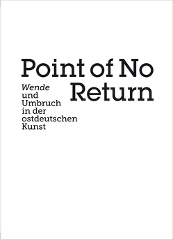 Point of no Return von Kaiser,  Paul, Tannert,  Christoph, Weidinger,  Alfred