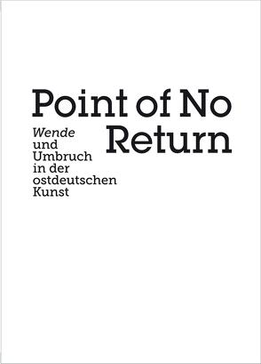 Point of no Return von Kaiser,  Paul, Tannert,  Christoph, Weidinger,  Alfred
