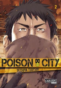 Poison City 2 von Ossa,  Jens, Tsutsui,  Tetsuya
