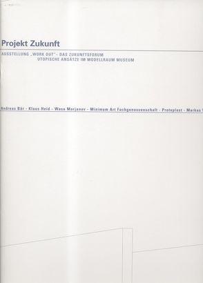 Pojekt Zukunft von Froitzheim,  Eva-Marina, Vogelgsang,  Alexander