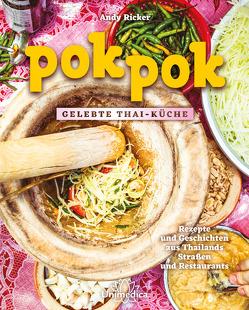 Pok Pok Gelebte Thai-Küche von Ricker,  Andy