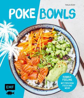Poke Bowls von Dusy,  Tanja