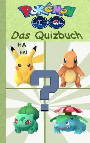 Pokémon GO – Das Quizbuch von Taane,  Theo von