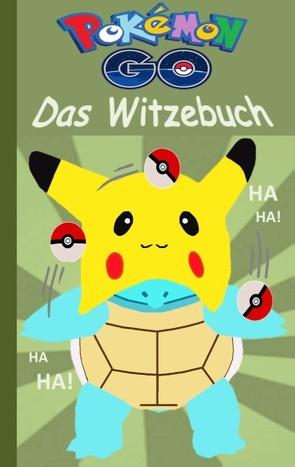 Pokémon GO – Das Witzebuch von Taane,  Theo von