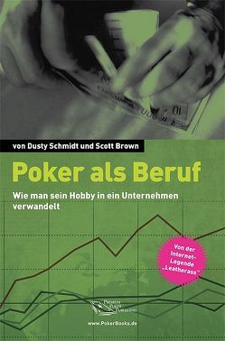 Poker als Beruf von Schmidt,  Dusty, Vollmar,  Rainer