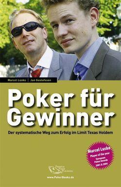 Poker für Gewinner von Gustafsson,  Jan, Luske,  Marcel