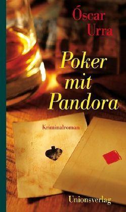 Poker mit Pandora von Kultzen,  Peter, Urra,  Óscar