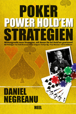 Poker Power Hold'em Strategien von Brunson,  Todd, Lindgren,  Erick, Negreanu,  Daniel, Ng,  Evelyn, Wasicka,  Paul, Williams,  David