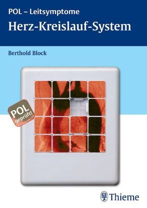 POL-Leitsymptome Herz-Kreislauf-System von Block,  Berthold