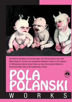 Pola Polanski Works von Polanski, Pola