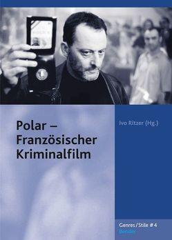 Polar – Französischer Kriminalfilm von Ritzer,  Ivo