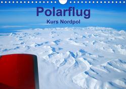 Polarflug Kurs Nordpol (Wandkalender 2020 DIN A4 quer) von Spoddig,  Rainer