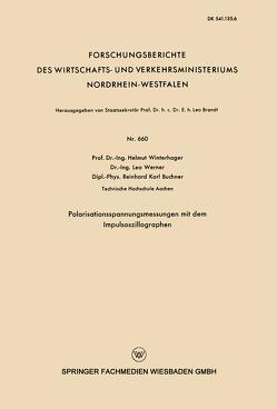 Polarisationsspannungsmessungen mit dem Impulsoszillographen von Winterhager,  Helmut