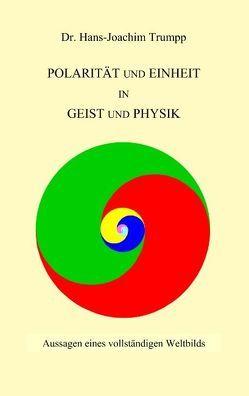 Polarität und Einheit in Geist und Physik von Trumpp,  Hans-Joachim