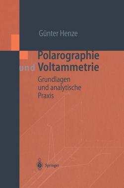 Polarographie und Voltammetrie von Henze,  Günter
