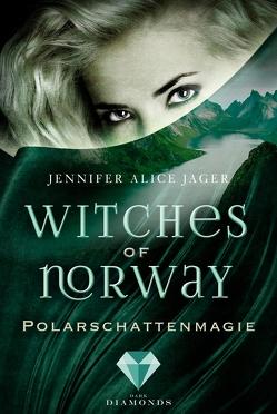 Witches of Norway 2: Polarschattenmagie von Jager,  Jennifer Alice