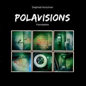 Polavisions von Kürschner,  Siegfried