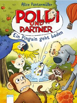 Poldi und Partner (2). Ein Pinguin geht baden von Meyer,  Julian, Pantermüller,  Alice