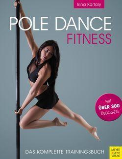 Pole Dance Fitness von Kartaly,  Irina