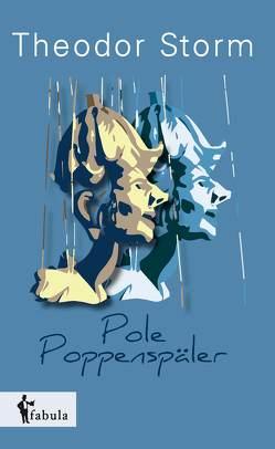 Pole Poppenspäler von Storm,  Theodor