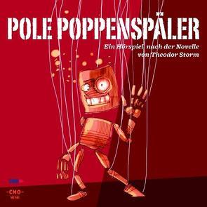 Pole Poppenspäler von Fitz,  Peter, Loos,  Horst W, Remus,  Gerhard, Schimkat,  Herbert, Schneider-Wenzel,  Henny, Storm,  Theodor, Vethake,  Kurt