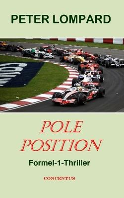 Pole Position von Agentur CONCENTUS, Lompard,  Peter