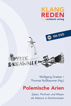 Polemische Arien von Gratzer,  Wolfgang, Nussbaumer,  Thomas