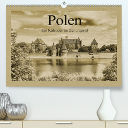 Polen – Ein Kalender im Zeitungsstil (Premium, hochwertiger DIN A2 Wandkalender 2021, Kunstdruck in Hochglanz) von Kirsch,  Gunter