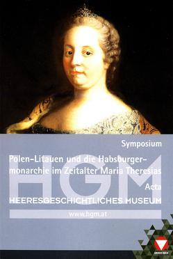 Polen-Litauen und die Habsburgermonarchie zur Zeit Maria Theresias