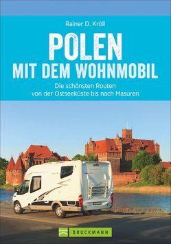 Polen mit dem Wohnmobil von Kröll,  Rainer D.
