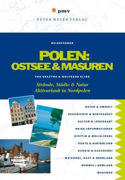 Polen: Ostsee und Masuren von Kling,  Grazyna, Kling,  Wolfgang
