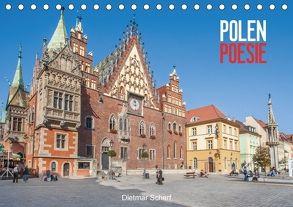 Polen Poesie (Tischkalender 2018 DIN A5 quer) von Scherf,  Dietmar