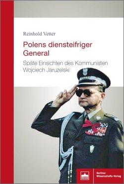 Polens diensteifriger General von Vetter,  Reinhold
