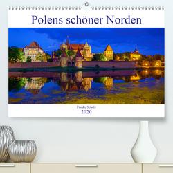Polens schöner Norden (Premium, hochwertiger DIN A2 Wandkalender 2020, Kunstdruck in Hochglanz) von Scholz,  Frauke